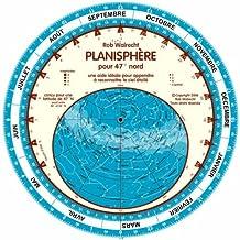 Planisphère pour 47° Nord : Une aide idéale pour apprndre à reconnaître le ciel étoilé (Planispheres in other languages)