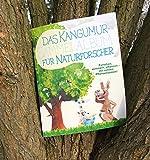 Das Kängumur-Sammelalbum für Naturforscher: Forschen, sammeln, pflanzen!