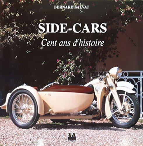 Side-cars : Cent ans d'histoire par Bernard Salvat