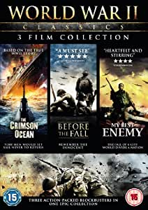 World War II Classics (3 Disc Boxset - Crimson Oceon, Before The Fall & My Best Enemy) [DVD]