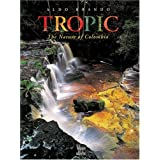 Tropic: The Nature of Colombia