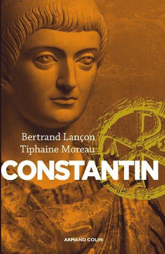 Constantin: Un Auguste chrétien