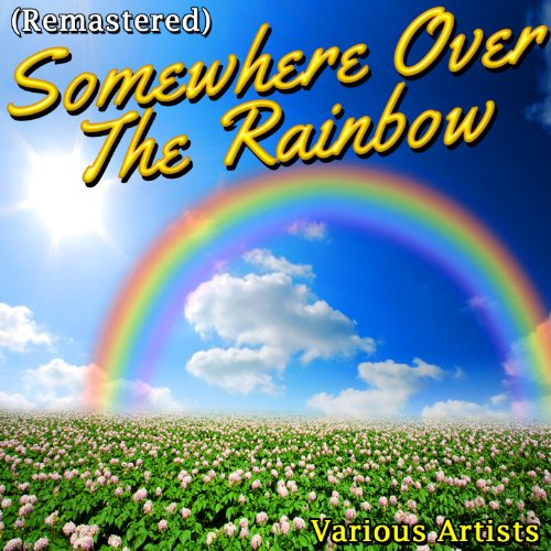 Somewhere Over the Rainbow (Re...