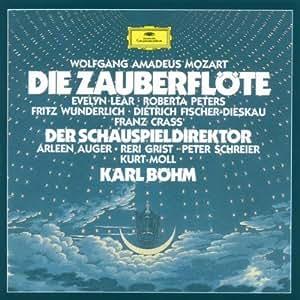 Mozart: Die Zauberflöte (Gesamtaufnahme) + Der Schauspieldirektor (Gesamtaufnahme ohne Dialoge)