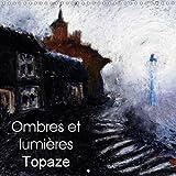 Ombres Et Lumieres Topaze 2018: Paysages De Campagne Aux Crayons Gras Et Huiles