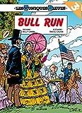 Les Tuniques Bleues, Tome 27 : Bull Run : Opération été 2018