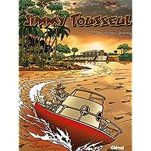 Jimmy Tousseul - Tome 12 : Au revoir Jimmy (Les Nouvelles Aventures de Jimmy Tousseul)