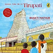 Amma, Take Me to Tirupati