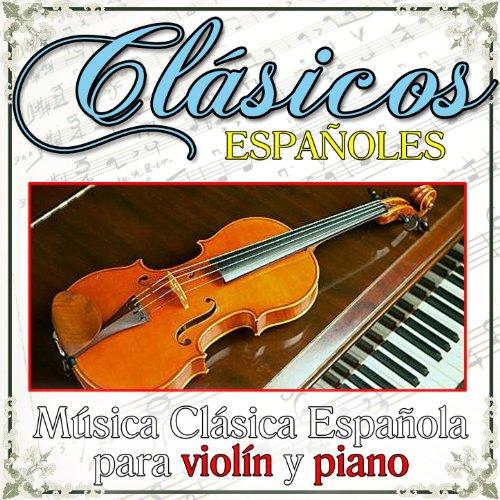 Cl sico espa oles m sica cl sica espa ola para viol n y for Musica clasica para entrenar