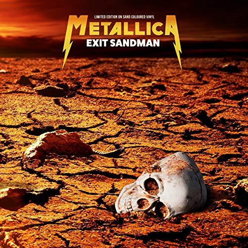 METALLICA - EXIT SANDMAN: LIMITED EDITION ON SAND COLOURED VINYL