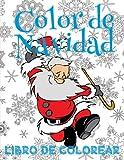 ✌ Color de Navidad Libro de Colorear ✌ Colorear Niños 8 Años ✌ Libro de Colorear Niños: ✌ Color Christmas Coloring Book Girls ... ✌: Volume 2