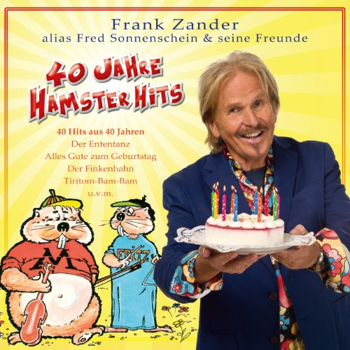 Du Hast Heut Geburtstag Von Frank Zander Alias Fred Sonnenschein