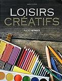 Loisirs créatifs - Plus de 150 projets