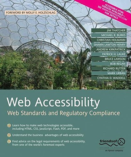 Web Accessibility: Web Standards and Regulatory Compliance by Richard Rutter (2006-07-24)