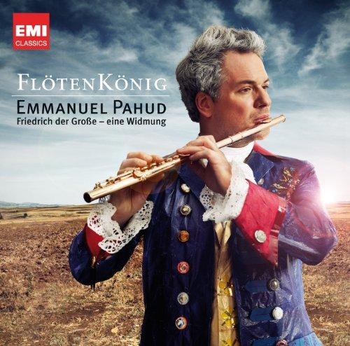 Flöten König: Friedrich der Große - eine Widmung
