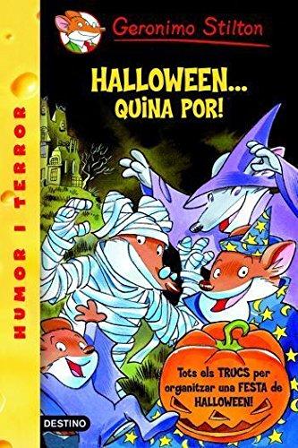 Halloween-- quina por! (GERONIMO STILTON. ELS GROCS)