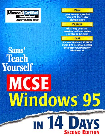 Sams Teach Yourself MCSE Windows 95 in 14 Days por Marcus Barton