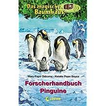 Das magische Baumhaus – Forscherhandbuch Pinguine