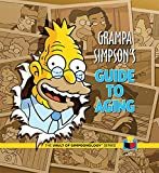 Grampa Simpson's Guide to Aging (The Vault of Simpsonology)