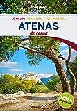 Atenas De cerca 3 (Guías De cerca Lonely Planet)