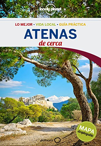 Lonely Planet Atenas De Cerca/ Athens Close Up (Lonely Planet Spanish Guides)