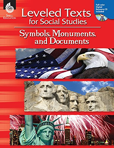 Leveled Texts for Social Studies: Symbols, Monuments, and Documents: Symbols, Monuments, and Documents