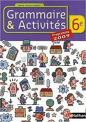 Grammaire et Activités 6e : Programme 2009