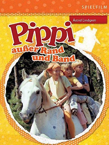 Pippi au��er Rand und Band (Digital Restauriert) -