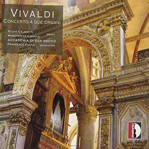 Vivaldi: Concerto a due organi - Concerti RV 584/541/542/299/265/439