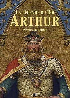 Descargar Utorrent Español La Légende du Roi Arthur - Version Intégrale: Tomes I, II, III, IV Formato Kindle Epub