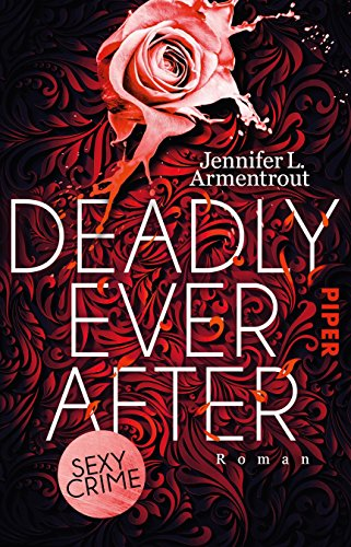 Deadly Ever After: Roman von [Armentrout, Jennifer L.]