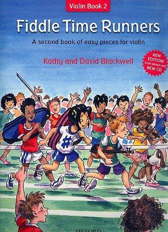 Fiddle Time Runners (Band 2) inkl. CD: leichte Spielstücke für die Violine [Musiknoten] Kathy...
