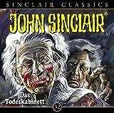 John Sinclair Classics - Folge 32: Das Todeskabinett. Hörspiel. (Geisterjäger John Sinclair - Classics, Band 32)