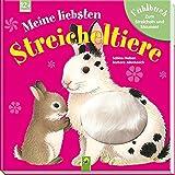 Meine liebsten Streicheltiere: Fühlbuch zum Streicheln und Staunen - Sabine Nielsen
