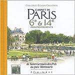 Carnet de Paris : 6e et 14e arrondiss...