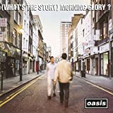 (What's The Story) Morning Glory? [Deluxe Box Set]