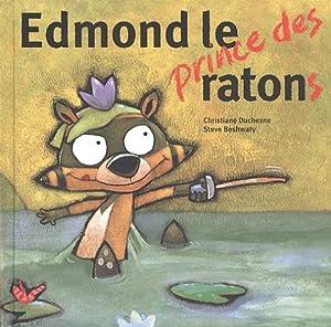 """Afficher """"Edmond le prince des ratons"""""""
