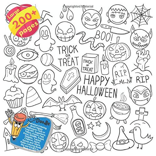 Oversized Coloring Book Happy Halloween Trick or Treat RIP, Superhero, Tattoo, Forest, Fast Food, Wildlife, Angel, Dolphin, Tractor, Children, Spiral, ... Trick or Treat RIP and others Doodle, Band 1)