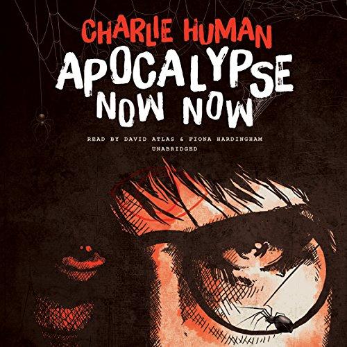 Apocalypse Now Now  Audiolibri