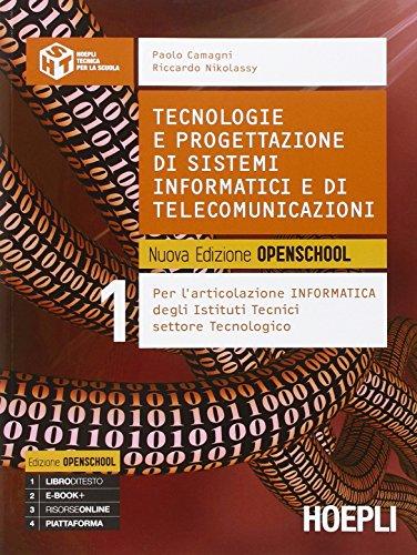 Tecnologie e progettazione di sistemi informatici e di telecomunicazioni. Nuova edizione openschool. Per le Scuole superiori: 1
