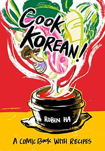 Cook Korean!: A Comic Book with Recipes (English Edition)