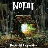 Songtexte von Wo Fat - Noche del Chupacabra