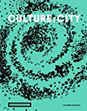 Culture:City: How Culture Leaves Its Mark on Cities and Architecture Around the World: Written by Wilfried Wang, 2013 Edition, Publisher: Lars Muller Publishers [Paperback]
