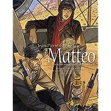 Mattéo (4) : Mattéo. 4, Quatrième époque (août-septembre 1936)