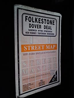 Folkestone - Dover - Deal - Sandwich - Hythe - Dymchurch - New Romney - Tenterden - Biddenden Street Map (Streetmaster) Amazon.co.uk 9781859826171 Books & Folkestone - Dover - Deal - Sandwich - Hythe - Dymchurch - New ...