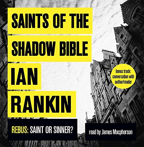 Saints of the Shadow Bible (Inspector Rebus)