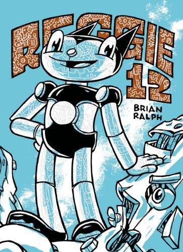 Reggie-12 by Brian Ralph (2013-08-27)