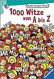 1000 Witze von A bis Z (Ravensburger Taschenbücher) -