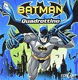Batman. Quadrottino. Ediz. illustrata