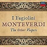 Music - Monteverdi: The Other Vespers